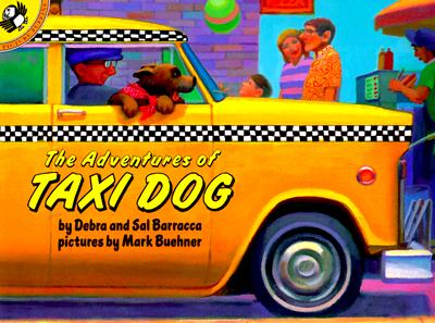 The Adventures of Taxi Dog By Barracca, Debra/ Barracca, Sal/ Buehner, Mark (ILT)