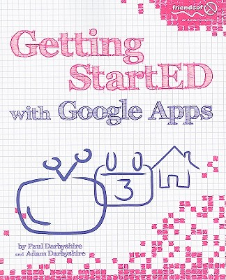 Getting StartED With Google Apps By Darbyshire, Paul/ Darbyshire, Adam